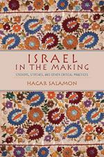 Israel in the Making: Stickers, Stitches, and other Other Critical Practices